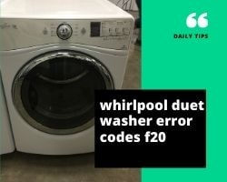 Whirlpool Duet Washer Error Codes F20
