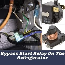 How To Bypass Start Relay On The Refrigerator