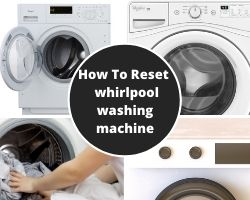 How To Reset A Whirlpool Washing Machine