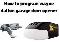 How To Program Wayne Dalton Garage Door Opener