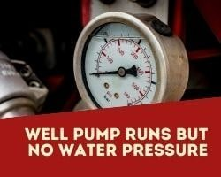 Well Pump Runs But No Water Pressure