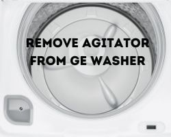 How To Remove Agitator From Ge Washer