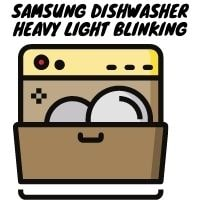samsung dishwasher heavy light blinking