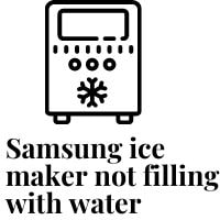 samsung ice maker not filling with water