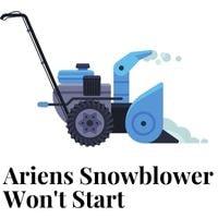 ariens snowblower won't start