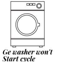 ge washer won't start cycle