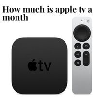 how much is apple tv a month